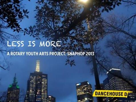 Less is More - Rotary Youth Arts Project